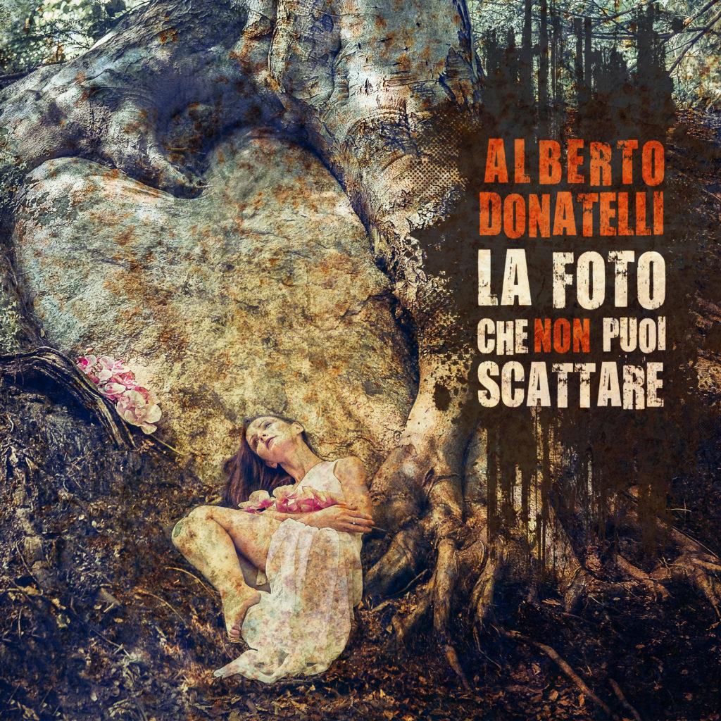 Alberto Donatelli La foto che non puoi scattare